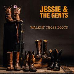 Jessie & The Gents – Walkin' Those Boots (2019) Mp3