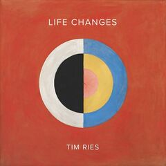 Tim Ries – Life Changes (2019) Mp3