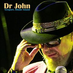 Dr John – Live In Newport, Rhode Island (2019) Mp3