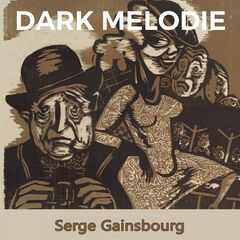 Serge Gainsbourg – Dark Melodie (2019) Mp3