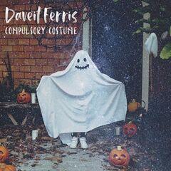 Daveit Ferris – Compulsory Costume (2019) Mp3