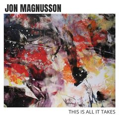 Jon Magnusson – This Is All It Takes (2019) Mp3