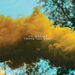 Cultdreams – Things That Hurt (2019) Mp3