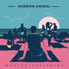 Magic City Hippies – Modern Animal (2019) Mp3