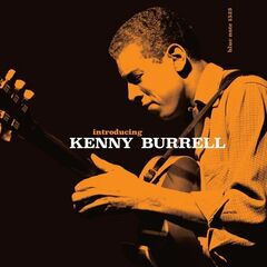 Kenny Burrell – Introducing Kenny Burrell (2019) Mp3