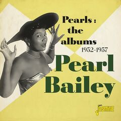 Pearl Bailey – Pearls The Albums 1952-1957 (2019) Mp3