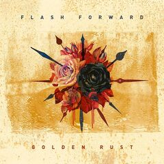 Flash Forward – Golden Rust (2019) Mp3