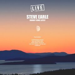 Steve Earle – Johnny Come Lately Live (2019) Mp3