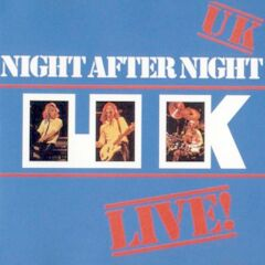 U.k. – Night After Night U.k. Live! (2019) Mp3