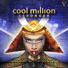 Cool Million – Stronger (2019) Mp3
