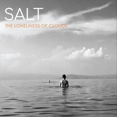 Salt – The Loneliness Of Clouds (2019) Mp3