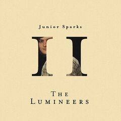 The Lumineers – Junior Sparks (2019) Mp3