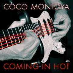 Coco Montoya – Coming In Hot (2019) Mp3