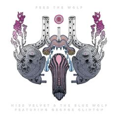 Miss Velvet & The Blue Wolf – Feed The Wolf (2019) Mp3