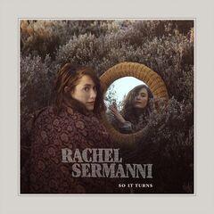 Rachel Sermanni – So It Turns (2019) Mp3