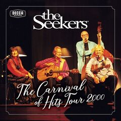 The Seekers – Carnival Of Hits Tour 2000 (2019) Mp3