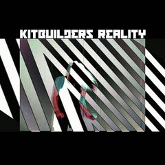 Kitbuilders – Reality (2019) Mp3