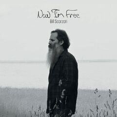 Bill Scorzari – Now I'm Free (2019) Mp3