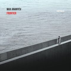 Max Ananyev – Frontier (2019) Mp3