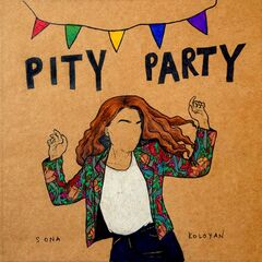 Sona Koloyan – Pity Party (2019) Mp3