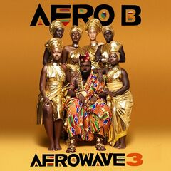 Afro B – Afrowave 3 (2019) Mp3