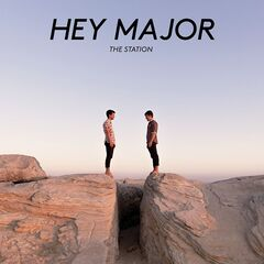 Hey Major – The Station (2019) Mp3