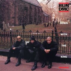 Run Dmc – Down With The King (2019) Mp3
