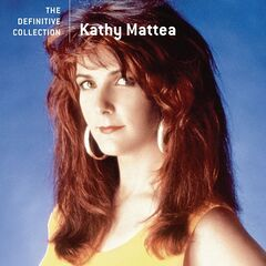 Kathy Mattea – The Definitive Collection (2019) Mp3