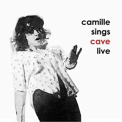 Camille O'sullivan – Camille Sings Cave Live (2019) Mp3