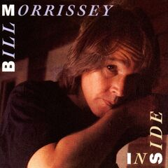 Bill Morrissey – Inside (2019) Mp3