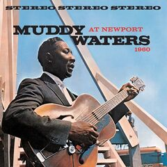 Muddy Waters – Muddy Waters At Newport 1960 (2019) Mp3