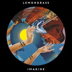 Lemongrass – Imagine (2019) Mp3