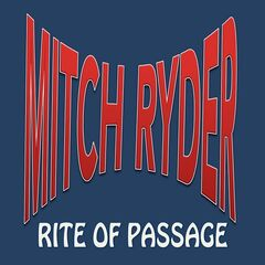 Mitch Ryder – Rite Of Passage (2019) Mp3