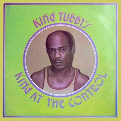 King Tubby's – King At The Control (2019) Mp3