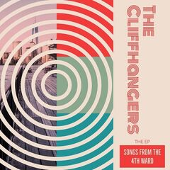The Cliffhangers – Songs From The 4th Ward (2019) Mp3