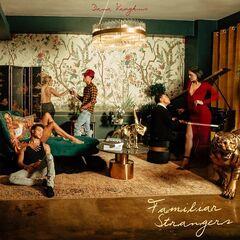 Dana Vaughns – Familiar Strangers (2019) Mp3