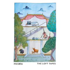 Mishra – The Loft Tapes (2019) Mp3