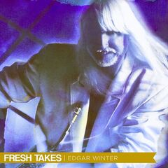 Edgar Winter – Fresh Takes (2019) Mp3