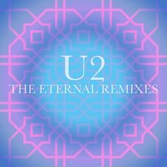 U2 – The Eternal Remixes (2019) Mp3