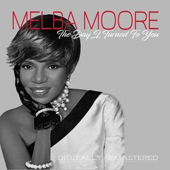 Melba Moore – The Day I Turned To You Remastered (2019) Mp3