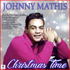 Johnny Mathis – Christmas Time (2019) Mp3