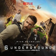 Lorne Balfe – 6 Underground [music From The Netflix Film] (2019) Mp3