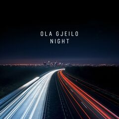 Ola Gjeilo – Night (2020) Mp3