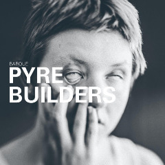 Barque – Pyre Builders (2019) Mp3