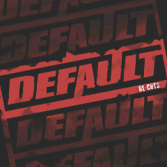 Default – Re Cuts (2018) Mp3