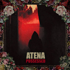 Atena – Possessed Instrumental (2019) Mp3