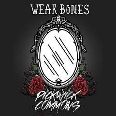 Pickwick Commons – Weak Bones (2019) Mp3
