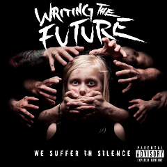 Writing The Future – We Suffer In Silence (2018) Mp3