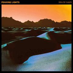 Peaking Lights – Sea Of Sand (2018) Mp3