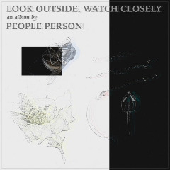 People Person – Look Outside, Watch Closely (2019) Mp3